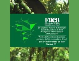 XXIX CONGRESSO NACIONAL DA FEDERAÇÃO DE ARTE/EDUCADORES DO BRASIL, juntamente com oVII CONGRESSO INTERNACIONAL DOS ARTE/EDUCADORES.