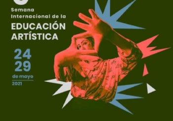 SEMANA DE LA EDUCACIÓN ARTÍSTICA 2021