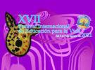 XVII Festival Internacional de Educación para la Vida.